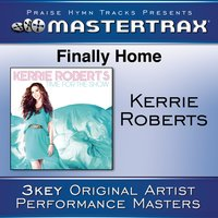 Finally Home — Kerrie Roberts