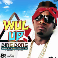 Wul Up - Single — Ding Dong