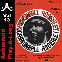 Cannonball Adderley - Volume 13 — Jamey Aebersold Play-A-Long, Sam Jones, Louis Hayes, Ronnie Mathews