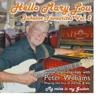 Hello Mary Lou - Jukebox Favourites Vol.2 — Peter Williams