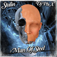 Man Of Steel — Stalin the Innercity Rebel