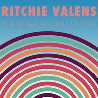 The Mega Hit Collection — Ritchie Valens