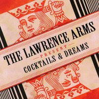 Cocktails & Dreams — The Lawrence Arms