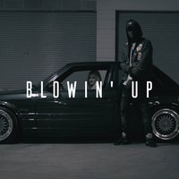Blowin' Up — Miracle, Manu Crook$, Manu Crooks