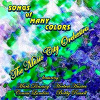 Songs of Many Colors — The Music City Orchestra