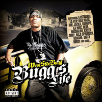 Bugg's Life — WEST SIDE BUGG