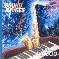 Sound Images — Morenghi Borgazzi Group