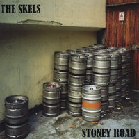 Stoney Road — The Skels