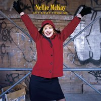 Get Away From Me (Clean) — Nellie McKay, P.S. I Love You