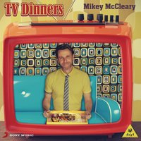 TV Dinners — Mikey McCleary