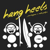 Hang Heels EP — Jem Haynes + Mike Peters