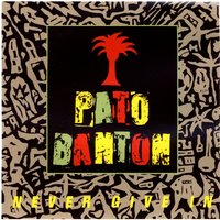 Never Give In — Pato Banton