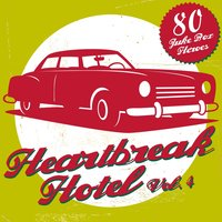 Heartbreak Hotel, Vol. 4 — сборник