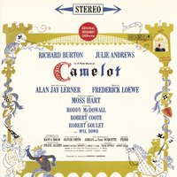 «Камелот» — Original Broadway Cast of Camelot, Original Broadway Cast Recording