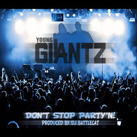 Don't Stop Party'n — Young Giantz