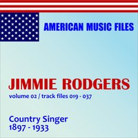 Jimmie Rodgers, Vol. 2 — Jimmie Rodgers
