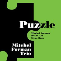 Puzzle — Kevin Axt, Steve Hass, Mitchel Forman Trio
