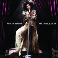 The Sellout — Macy Gray