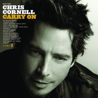 Carry On — Chris Cornell