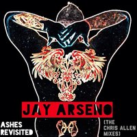 Ashes Revisited — Jay Arseno