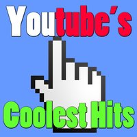 Youtube's Coolest Hits — Blob