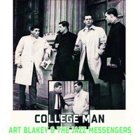 College Man — Art Blakey & The Jazz Messengers