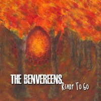Ready to Go — The Benvereens