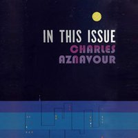 In This Issue — Charles Aznavour
