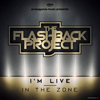 I'M LIVE EP — The Flashback Project