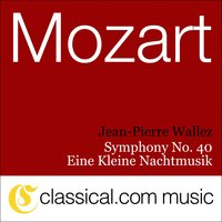 Wolfgang Amadeus Mozart, Symphony No. 40 In G Minor, K. 550 — Jean-Pierre Wallez