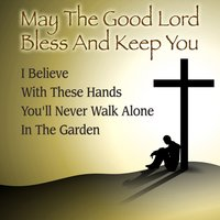 May the Good Lord Bless and Keep You — Rachel Robinson and The Wilsons