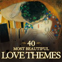 40 Most Beautiful Love Themes — 40 Most Beautiful Love Themes, Gewandhausorchester Leipzig, Monte-Carlo Philharmonic Orchestra
