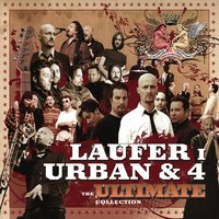 The Ultimate Collection — Laufer, Urban & 4