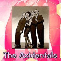 The Axidentals — The Axidentals