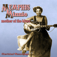 Mother Of The Blues — Memphis Minnie