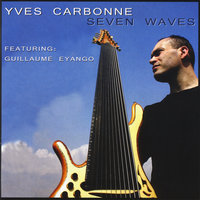 Seven Waves — Yves Carbonne