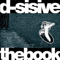 The Book — D-Sisive