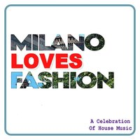 Milano Loves Fashion — сборник