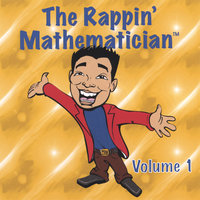 Volume 1 — The Rappin' Mathematician