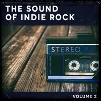 The Sound of Indie Rock, Vol. 2 — The Rock Masters