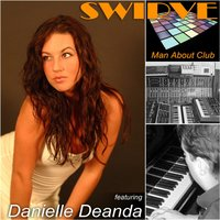 Man About Club — Danielle Deanda, Swirve