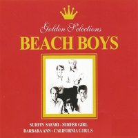 Beach Boys, Golden Selections — The Beach Boys