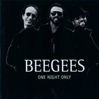 One Night Only — Bee Gees