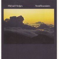 Aerial Boundaries — Michael Hedges