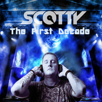 The First Decade — Scotty