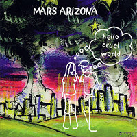Hello Cruel World — Al Perkins, David Grisman, Mars Arizona