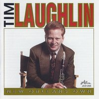 New Orleans' Own — Tim Laughlin
