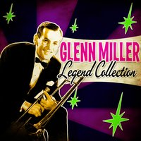 Legend Collection — Glenn Miller