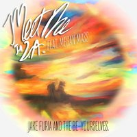 Meet Me in L.a. (feat. Megan Mass & the Be-Yourselves) — Jake Furia, Megan Mass, The Be-Yourselves