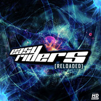 Reloaded — Easy Riders